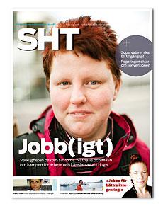 Omslaget till SHT 7-2013. Porträtt på ung kvinna med rubriken Jobb(igt)